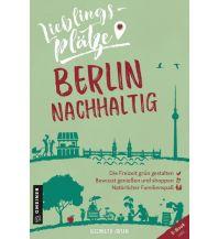 Lieblingsplätze Berlin nachhaltig Armin Gmeiner Verlag
