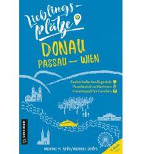 Reiseführer Lieblingsplätze Donau Passau-Wien Armin Gmeiner Verlag
