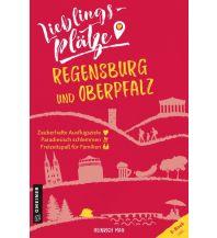 Reiseführer Regensburg und Oberpfalz Armin Gmeiner Verlag