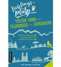 Reiseführer Tölzer Land Armin Gmeiner Verlag
