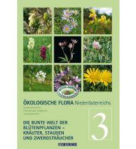 Naturführer Ökologische Flora Niederösterreichs. Bd.3 Cadmos Verlag