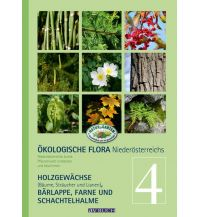 Naturführer Ökologische Flora – Nieder-Österreichs Pflanzenwelt entdecken und bestimmen Cadmos Verlag