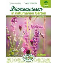 Blumenwiesen in naturnahen Gärten Cadmos Verlag