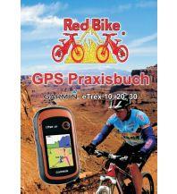 GPS Zubehör GPS Praxisbuch Garmin eTrex 10, 20, 30 ff. Books on Demand