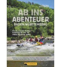 Kanusport Ab ins Abenteuer Baden-Württemberg Silberburg-Verlag