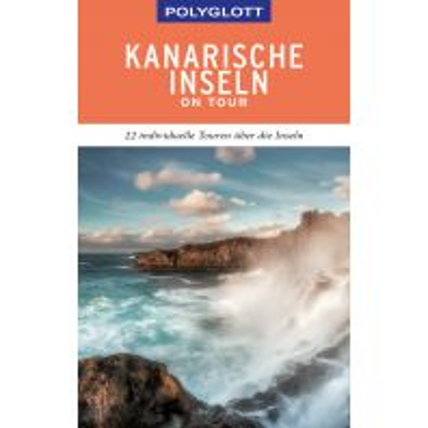 Reiseführer POLYGLOTT on tour Reiseführer Kanarische Inseln Polyglott-Verlag