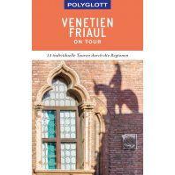 Reiseführer POLYGLOTT on tour Reiseführer Venetien/Friaul Polyglott-Verlag