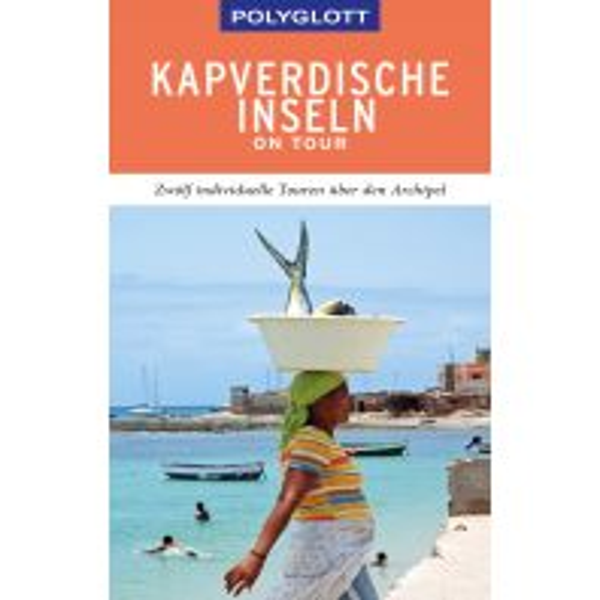 Reiseführer POLYGLOTT on tour Reiseführer Kapverdische Inseln Polyglott-Verlag