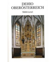 Reiseführer DEHIO-Handbuch / Oberösterreich Band 1, Mühlviertel Verlag Berger