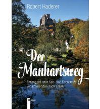 Reiseführer Der Manhartsweg Verlag Berger