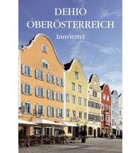 Reiseführer Dehio Oberösterreich Innviertel Verlag Berger