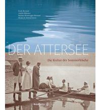 Bildbände Der Attersee Christian Brandstätter Verlagsgesellschaft m.b.H.