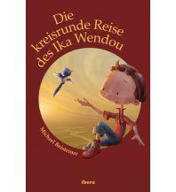Outdoor Kinderbücher Michael Beisteiner - Die kreisrunde Reise des Ika Wendou Ibera & Molden Verlag