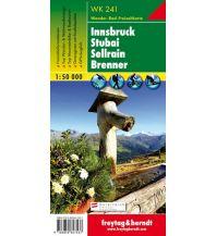 f&b Wanderkarten WK 241 Innsbruck - Stubai - Sellrain - Brenner, Wanderkarte 1:50.000 Freytag-Berndt und ARTARIA