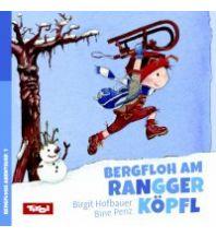 Outdoor Kinderbücher Birgit Hofbauer, Bine Penz - Bergfloh am Rangger Köpfl Bergfloh Verlag