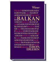 Reiseführer Europa Erlesen Balkan Wieser Verlag Klagenfurt