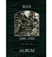 Outdoor Bildbände Rax 1880-1960 ALBUM Verlag für Photographie H. Seemann u. Ch. Lunzer OEG