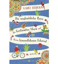 Die unglaubliche Reise der Großmutter Maru auf ihrem himmelblauen Fahrrad Thiele Verlag