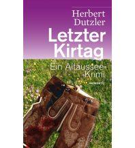 Letzter Kirtag Haymon Verlag