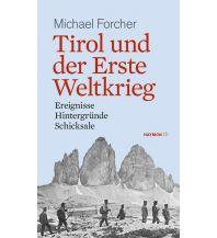 Reiseführer Tirol und der Erste Weltkrieg Haymon Verlag
