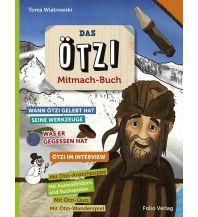 Outdoor Kinderbücher Das Ötzi-Mitmachbuch Folio Verlag