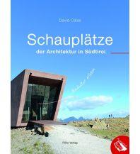 Reiseführer Schauplätze der Architektur in Südtirol Folio Verlag