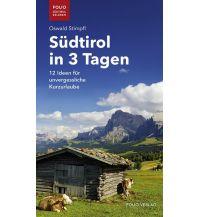 Reiseführer Südtirol in 3 Tagen Folio Verlag
