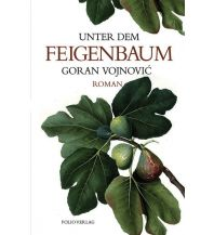 Reiselektüre Unter dem Feigenbaum Folio Verlag