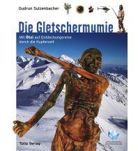 Outdoor Kinderbücher Die Gletschermumie Folio Verlag