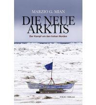 Reiseführer Die neue Arktis Folio Verlag