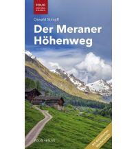 Weitwandern Der Meraner Höhenweg Folio Verlag