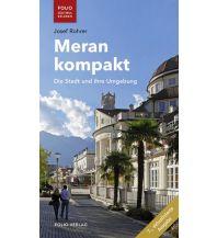 Reiseführer Meran kompakt Folio Verlag