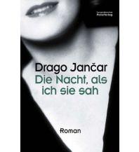 Reiselektüre Die Nacht, als ich sie sah Folio Verlag