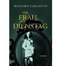 Die Frau am Dienstag Folio Verlag