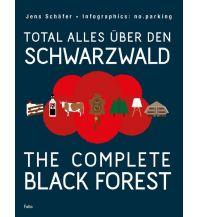 Total alles über den Schwarzwald / The complete Black Forest Folio Verlag
