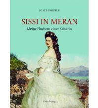 Sissi in Meran Folio Verlag
