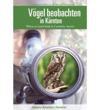 Naturführer Vögel beobachten in Kärnten Naturwissenschaftlicher Verein für Kärnten