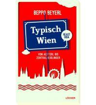 Reiseführer Typisch Wien Löcker Verlag
