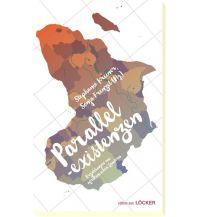 Reiselektüre Parallelexistenzen Löcker Verlag