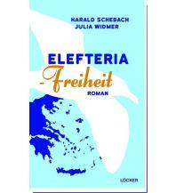 Reiselektüre Elefteria - Freiheit Löcker Verlag