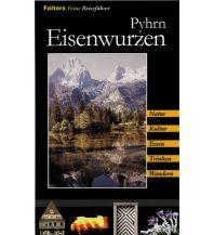 Reiseführer Pyhrn-Eisenwurzen Falter Verlags-Gesellschaft mbH