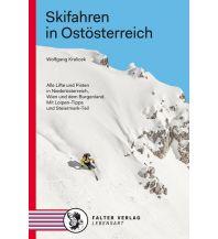 Skigebieteführer Skifahren in Ostösterreich Falter Verlags-Gesellschaft mbH