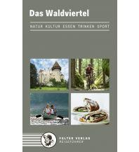 Reiseführer Das Waldviertel Falter Verlags-Gesellschaft mbH