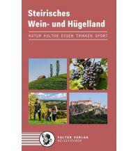 Reiseführer Steirisches Wein- und Hügelland Falter Verlags-Gesellschaft mbH