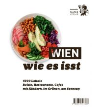Hotel- und Restaurantführer Wien, wie es isst /20 Falter Verlags-Gesellschaft mbH