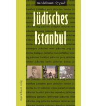 Reiseführer Jüdisches Istanbul Mandelbaum Verlag Michael Baiculescu