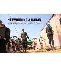 Reiseführer Networking á Dakar Mandelbaum Verlag Michael Baiculescu