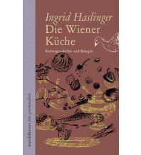 Reiseführer Die Wiener Küche Mandelbaum Verlag Michael Baiculescu