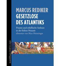 Ausbildung und Praxis Gesetzlose des Atlantiks Mandelbaum Verlag Michael Baiculescu