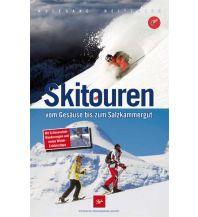 Winterwander- und Schneeschuhführer Skitouren vom Gesäuse bis zum Salzkammergut Steirische Verlagsgesellschaft